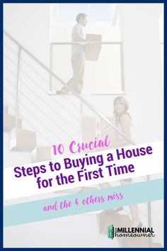 the 10 steps to buying a house for the first time. Here are the steps you need to know and the 4 steps in-between that people forget to do that cost them big time! #homebuying New Home Checklist, Moving Checklist, Moving Tips, Home Buying Tips, Buying Your First Home, Check Your Credit Score, Mortgage Calculator, First Time Home Buyers, Real Estate Tips