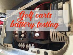 How to Test a Golf Cart Battery