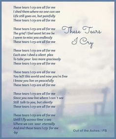 Poems Quotes Sad Loss Death Grief Miss You Mom Quotes, Life Quotes, Grief Poems, Shattered Heart, Missing My Son, Funeral Poems, Dealing With Grief, Miss You Mom, Grieving Quotes