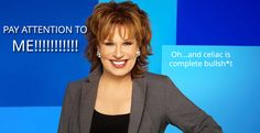 On Morning Joe, Joy Behar calls celiac disease baloney, insults those who are gluten free and basically makes an idiot out of herself.