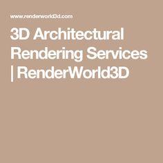 3D Architectural Rendering Services | RenderWorld3D