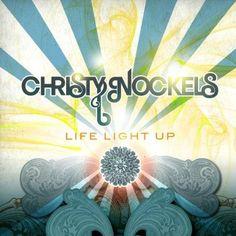 christy nockels - Life Light up
