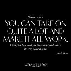 Heidi Klum | quotes about motherhood