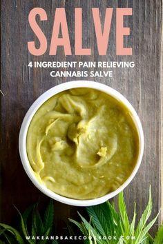 Cannabis Salve Wake & Bake: a cannabis cookbook