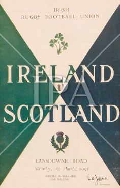 Ireland v Scotland Rugby Programme 1958 Rugby Poster, University College Dublin, Irish Rugby, History Photos, Photo Archive, Old Photos, Scotland, Football, Dublin Ireland