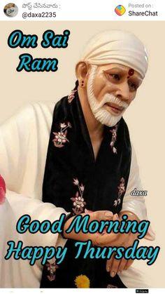 Lovely Good Morning Images, Good Morning Messages, Good Morning Quotes, Sai Baba Pictures, Sai Baba Photos, Good Morning Happy Thursday, Morning Wish, Rose Flower Wallpaper, Om Sai Ram