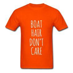 Boat Hair Don't Care, Unisex T-Shirt