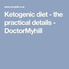 Ketogenic diet - the practical details - DoctorMyhill