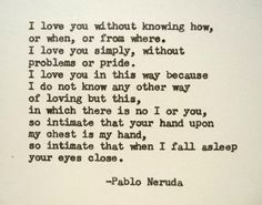 PABLO NERUDA Quote Hand Typed Quote Made with by PoetryBoutique