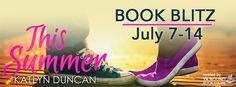 Shayna Varadeaux Books & Reviews: BOOK BLITZ - This Summer by Katlyn Davis