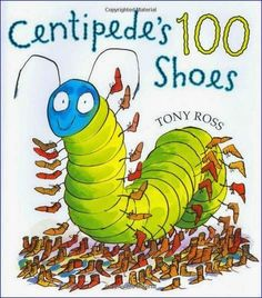 Centipede's 100 Shoes - picture book for 100th day of school
