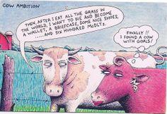 I FINALLY FOUND A COW WITH GOALS  - HUMOR - COMICAL  POSTCARD  # JW024 Funny Cows, Moose Art, Goals, Humor, Comics, Memes, Humour, Meme, Funny Photos
