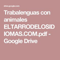 Trabalenguas con animales ELTARRODELOSIDIOMAS.COM.pdf - Google Drive