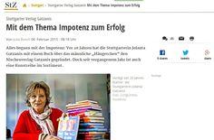 Stuttgarter Zeitung / http://www.stuttgarter-zeitung.de/inhalt.stuttgarter-verlag-gatzanis-mit-dem-thema-impotenz-zum-erfolg.cf956900-a3d5-4d23-8eaf-a64a1c1aa5f1.html