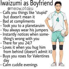 He's like doing most of these to Oikawa soooooo. Anime Boys, Cute Anime Guys, Manga Anime, Haikyuu Iwaizumi, Haikyuu Funny, Boyfriend Best Friend, Anime Boyfriend, Boyfriend Humor, Hinata
