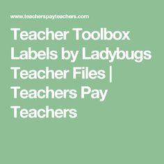 Teacher Toolbox Labels by Ladybugs Teacher Files | Teachers Pay Teachers
