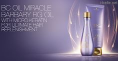 New: Schwarzkopf BC Oil Miracle Barbary Fig Oil Collection