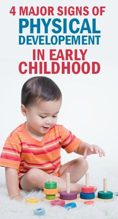 Your child's body undergoes significant physical changes during early childhood. Here are 4 signs of physical development in early childhood