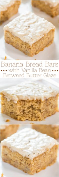These sound delicious! Banana Bread Bars with Vanilla Bean Browned Butter Glaze - Banana bread in bar form with a glaze that soaks in and is just so. Just Desserts, Delicious Desserts, Dessert Recipes, Yummy Food, Recipes Dinner, Pasta Recipes, Crockpot Recipes, Soup Recipes, Breakfast Recipes