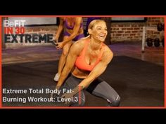 Extreme Total Body Fat Burning Workout | Level 3- BeFit in 30 Extreme - YouTube