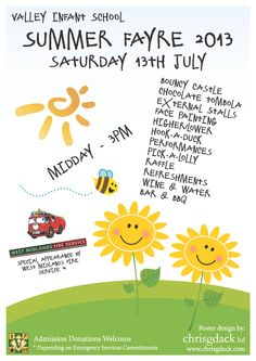 Poster designed for Valley Infant School's Summer Fayre 2013 held in #Solihull #bizitalk