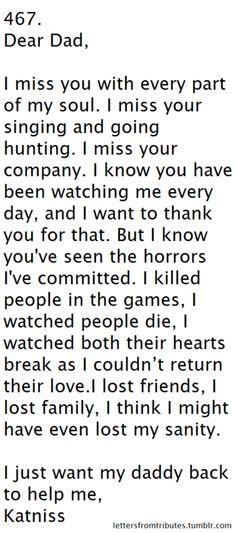 dear dad...from katniss. :'( so heartbreaking