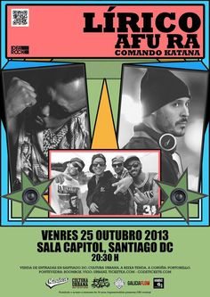#ComandoKatana +afu ra +Lírico en #Salacapitol    #santiagodecompostela - Oct 26 2013 20:30  www.event2me.com/6546036  #Pontevedra #coruña #hiphopgalicia  MC de #Violadores del Verso (página oficial)