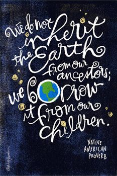 Perfect for Earth Day tomorrow!   Whether you're a full-time eco crusader or simply make an effort to recycle and conserve, remember that YOU have an impact on keeping your world healthy, happy, and amazing for years to come.