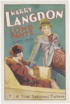 2015.07.21 | Long Pants (1927), movie poster |  @listenyoungman on Twitter suggested the POTUS send a drone strike to deal with grown men in the workplace wearing short pants; I replied that he won't go that far, but he is willing to drop millions of these movie posters as a subtle hint.