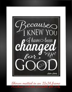 I Have Been Changed For Good - INSTANT DOWNLOAD Printable Wicked Quote Going Away Farewell Moving Graduation Gift Wall Art Office Home Decor