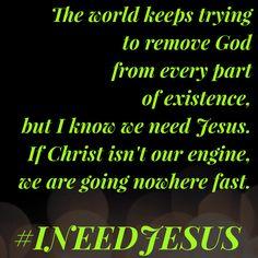 Jesus is the engine