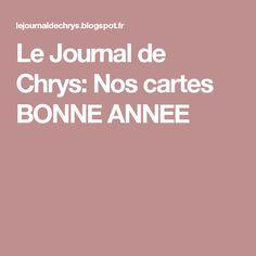 Le Journal de Chrys: Nos cartes BONNE ANNEE