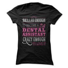 Awesome Dental Assistant Shirt T-Shirt Hoodie Sweatshirts oei