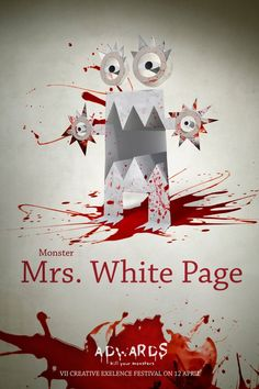 Adwards 2013: Kill your monsters - Mrs. White Page