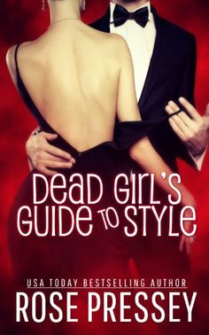 Dead Girl's Guide to Style (Hadley Wilds), http://www.amazon.com/dp/B00I9J7R2I/ref=cm_sw_r_pi_awdm_xrKatb13A5SB2