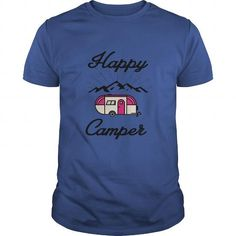 Awesome Tee HAPPY CAMPER CAMPING HIKING RV RECREATIONAL VEHICLE MOUNTAINS T shirts #tee #tshirt #named tshirt #hobbie tshirts # Recreational Vehicle