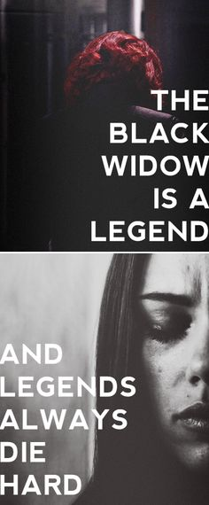 The Black Widow is a legend. Some folk think you kill a legend, you'll become one, too. But that's not how it works. Legends aren't made so cheap. And legends always die hard. #marvel