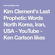 Kim Clement's Last Prophetic Words North Korea, Iran, USA - YouTube - Ken Carlson likes