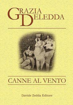 Canne al vento, by Grazia DELEDDA.