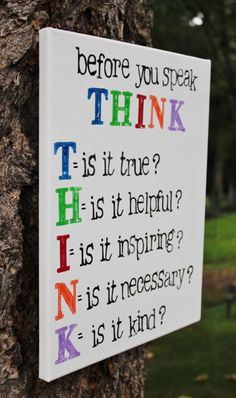 "Holidays are coming up. This would make a great teacher gift! 11x14 Canvas. ""Think before you speak"" Classroom art by Houseof3"