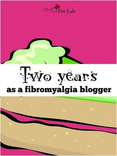 The girl with the five lads and fibro: Two years as a #Fibromyalgia blogger.