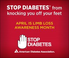 When living with diabetes, a person can have many different foot problems and some can be serious. But if foot care is part of a health routine, you can Stop Diabetes® from knocking you off your feet.