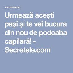 Urmează aceşti paşi şi te vei bucura din nou de podoaba capilară! - Secretele.com How To Get Rid, Good To Know, Pandora, Eyes, Cat Eyes