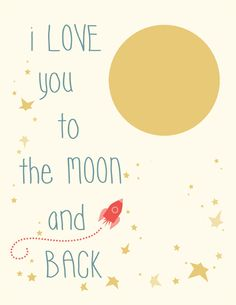 Free printable: I love you to the moon and back