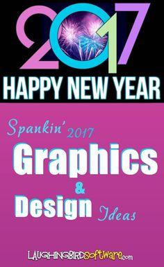 Spankin\' Graphics & Design Ideas for 2017- Laughingbird Software