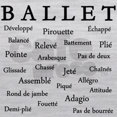 Ballet Words Maternity Tank Top by TheDancerSpace - CafePress Ballet Words, Ballet Quotes, Dance Memes, Dance Quotes, Dance Moves Names, Ballet Moves Names, Dance Terminology, Ballet Steps, Dance Picture Poses