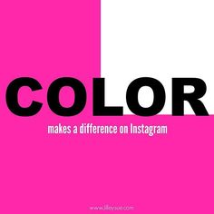 Color matters on Ins