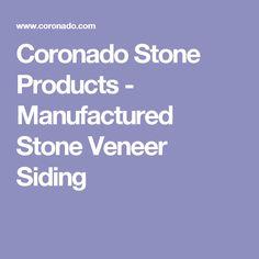 Coronado Stone Products -  Manufactured Stone Veneer Siding