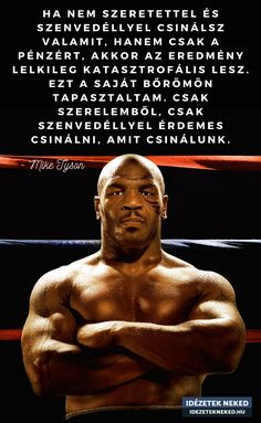 Daily Wisdom, Mike Tyson, Forever Living Products, Qoutes, Massage, Motivation, Fitness, Movie Posters, Wallpapers