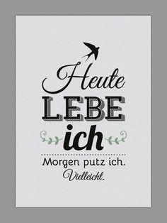 """Originaldruck - """"HEUTE LEBE ICH"""" Kunstdruck - ein Designerstück von Smart-Art-Kunstdrucke bei DaWanda"""